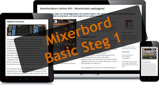 Mixerbord Basic Steg 1 - En Webbkurs