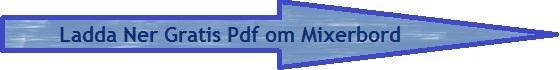 Ladda ner gratis pdf om mixerbord